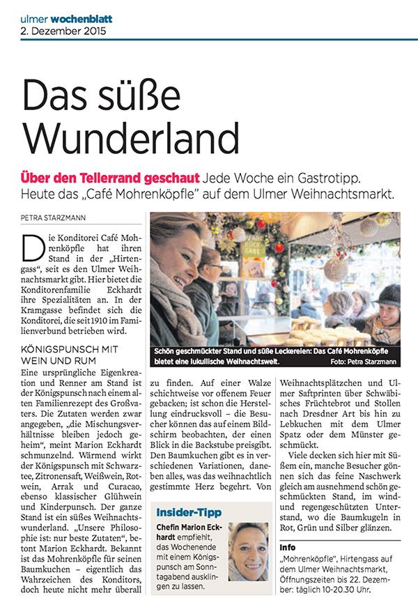 Das süße Wunderland – Das Café Mohrenköpfle auf dem Ulmer Weihnachtsmarkt, Artikel im Ulmer Wochenblatt vom 2. Dezember 2015 von Petra Strazmann